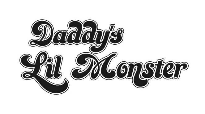 daddy-s-lil-monster